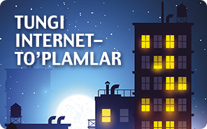 Tungi internet-to'plamlar / Ночные Интернет-пакеты